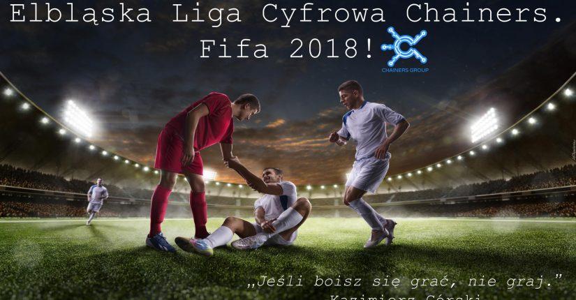 zdjęcie wpisu Elbląska Liga Cyfrowa Chainers. Fifa 2018- wielki finał!