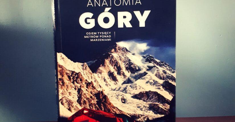 """zdjęcie wpisu """"Anatomia Góry"""" – Rafał Fronia. Podróż zaczyna się tutaj."""
