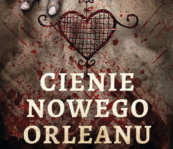 """""""Cienie Nowego Orleanu"""" to powieść, która odsłania ten mroczny świat. Jest gęsto i duszno, a Nowy Orlean w latach dwudziestych XX wieku jawi się..."""