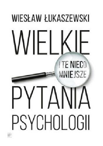 wielkie pytania psychologii