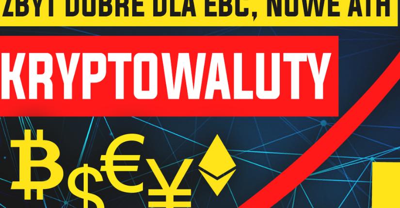 zdjęcie wpisu Analiza fundamentalna kryptowalut – zbyt dobre dla EBC 🚀