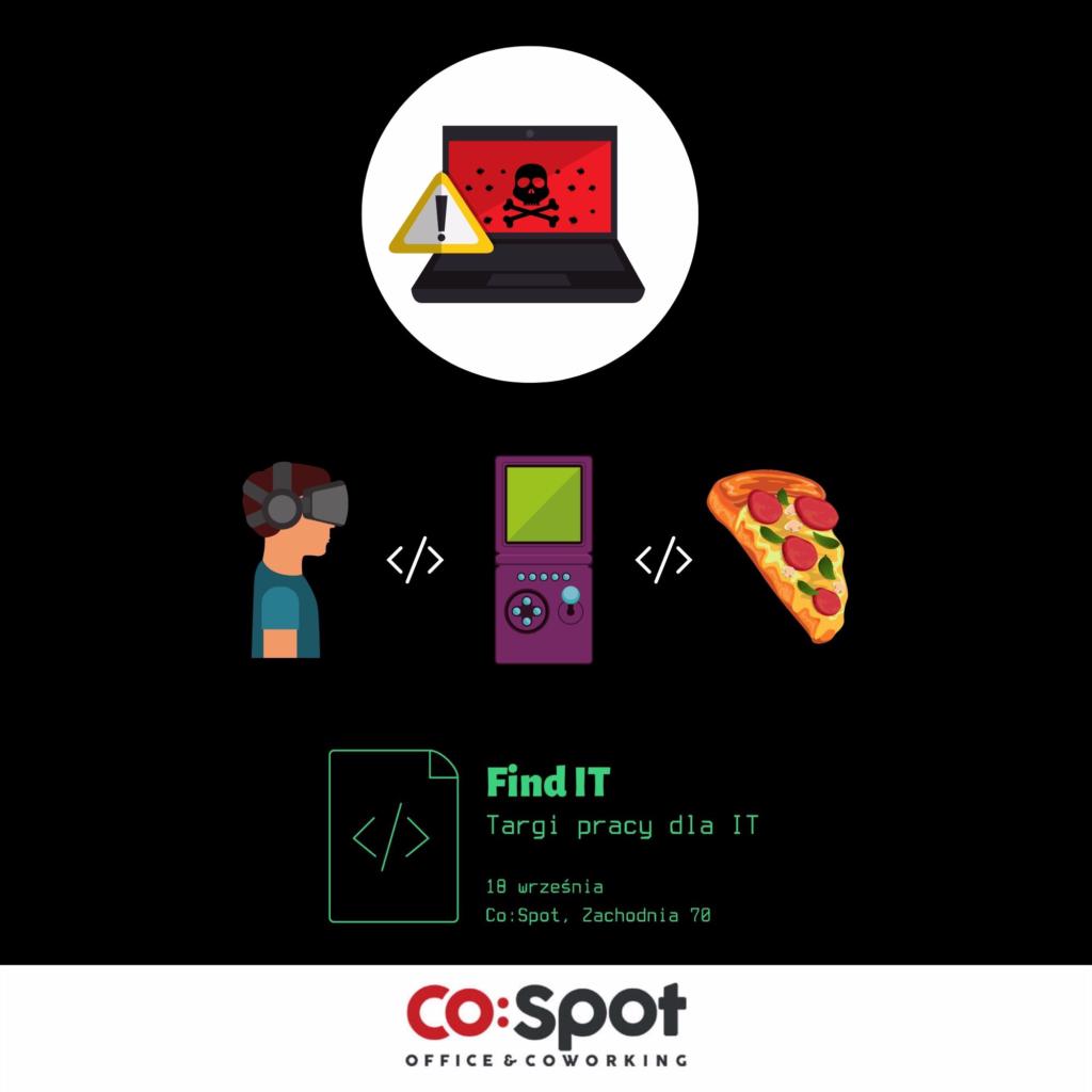 """,Find IT""""  - targi pracy dla branży IT.Już 18 września w łódzkim biurze coworkingowym CoSpot (Zachodnia 70, Łódź) odbędzie się wydarzenie, skupiające"""