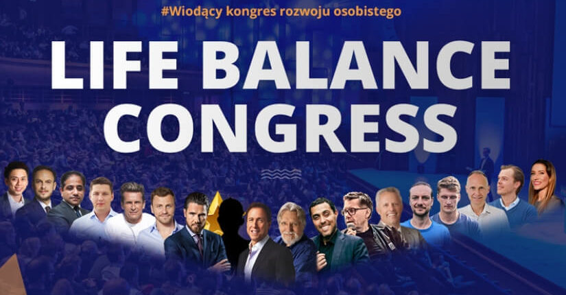zdjęcie wpisu Life Balance Congress – 3 DNI do równowagi życiowej!