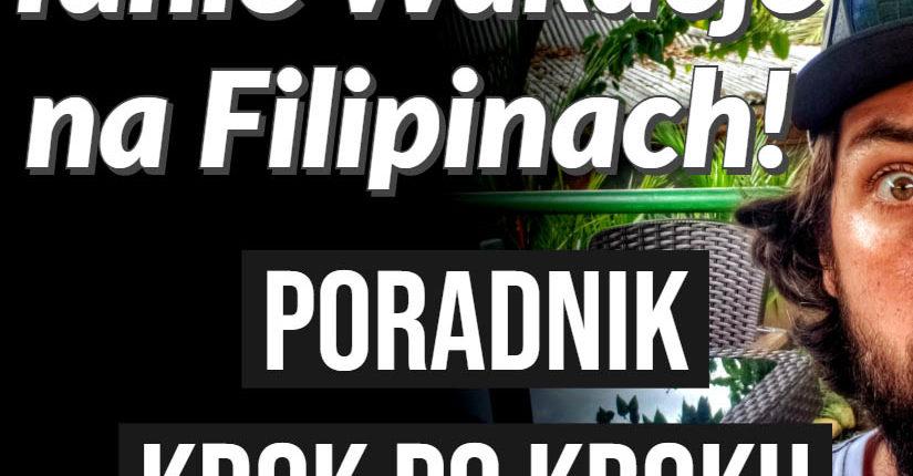 zdjęcie wpisu Tanie wakacje na Filipinach – poradnik