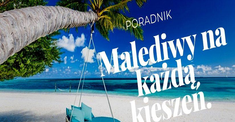 zdjęcie wpisu Malediwy na każdą kieszeń – Czyli jak TANIO odwiedzić RAJ!